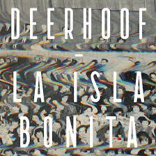 Deerhoof_la_isla_bonita