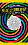 antonello_cresti_-_solchi_sperimentali