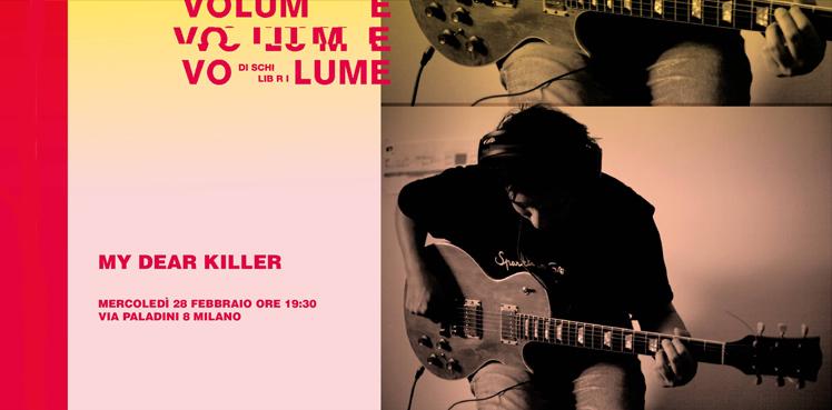 my dear killer live volume