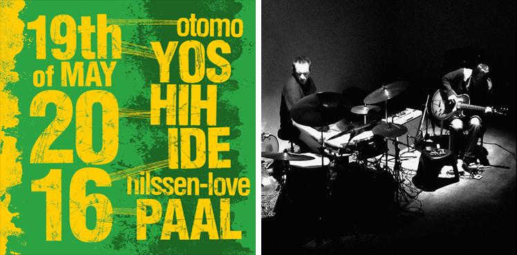 OTOMO YOSHIHIDE & PAAL NILSSEN-LOVE 2