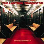 ladybugtransistorcantwait