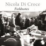 nicola-di-croce-fieldnotes