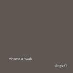 vinzenz-schwab-dings1_mini